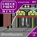 Checkpoint Mini #47: Ghostbusters (+ a 10 legjobb filmes témájú videojáték)