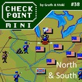 Checkpoint Mini #38 (és Kétheti Retro): North & South