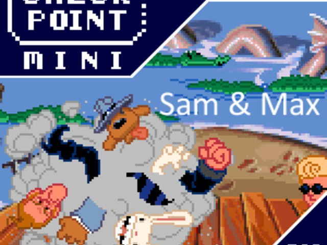 Checkpoint Mini #68: Sam & Max Hit the Road (+ a 10 legjobb videojátékos duó)