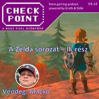 Checkpoint 4x14: A Zelda sorozat - II. rész