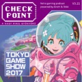 Checkpoint 3x21: Tokyo Game Show 2017