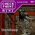 Checkpoint Mini #67: Stonekeep