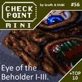 Checkpoint Mini #56: Eye of the Beholder I-III. (+ a 10 legjobb második rész)