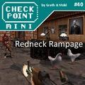 Checkpoint Mini #40 (és Kétheti Retro): Redneck Rampage