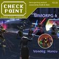 Checkpoint 2x16: WoW és egyéb MMORPG-k