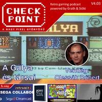 Checkpont 4x03: A Gálya és társai - Olessák Róbert játékai