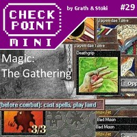 Checkpoint Mini #29 (és Kétheti Retro): Magic: The Gathering