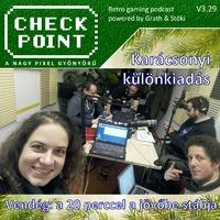 Checkpoint 3x29: 20 Perccel A Jövőbe feat. Checkpoint karácsonyi extravaganza