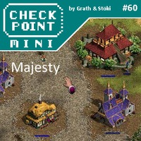 Checkpoint Mini #60: Majesty