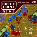 Checkpoint Mini #35 (és Kétheti Retro): Nitro Ball