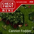 Checkpoint Mini #39 (és Kétheti Retro): Cannon Fodder