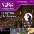 Checkpoint 3x06: A magyar lány, aki legyőzte John Romerót