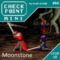 Checkpoint Mini #44: Moonstone: A Hard Days Knight (+ a 10 legjobb véres játék)