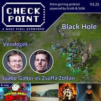Checkpoint 3x25: A Black Hole története és játékai