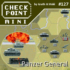 Checkpoint Mini #127: Panzer General