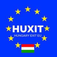 HUXIT? A magyarok ki akarnak lépni az EU-ból? Érvelek, mert nem gondolnak bele...