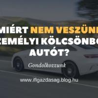 Miért nem veszünk személyi kölcsönből autót?