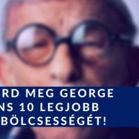 Ismerd meg George Burns 10 legjobb életbölcsességét!