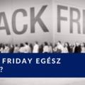 Black Friday egész évben?