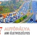 Életveszélyes az M7-es autópálya- tapasztalat