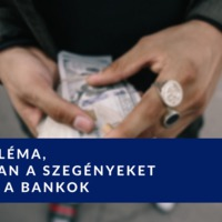 4 probléma, ahogyan a szegényeket látják a bankok