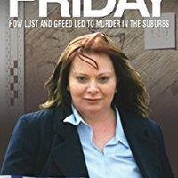 =ONLINE= Dead By Friday - How Lust And Greed Led To Murder In The Suburbs. services phone Zwaan bunker lenguaje