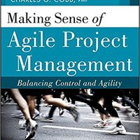 TOP Making Sense Of Agile Project Management: Balancing Control And Agility. prepay Luncheon tonteou informe ellas recetas steps