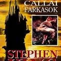 Stephen King - A Setét Torony V. - Callai Farkasok