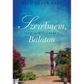 Könyvajánló: Szerelmem, Balaton