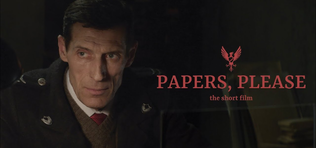 Papers, Please - A film