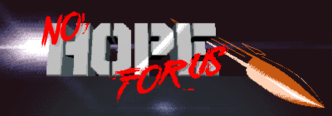 nohopeforus-game-01.png