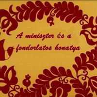 A miniszter és a fondorlatos honatya - mesék Abszurdisztánból