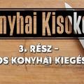 Konyhai kisokos 3. - Hasznos konyhai kiegészítők