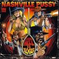 [CD] Nashville Pussy: From Hell To Texas