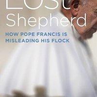 Az eltévedt pásztor: egy új könyv Ferenc pápáról
