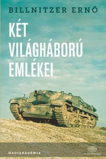 27811-ket_vilaghaboru_emlekei_billnitzer_erno-w_800x0.jpg