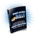 Binary Option Bully: Kétopciós kereskedés