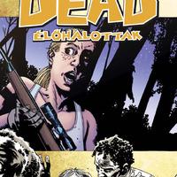 Walking Dead 11: Vadászok