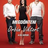Két férfi és egy nő akarja megdönteni Orbánt