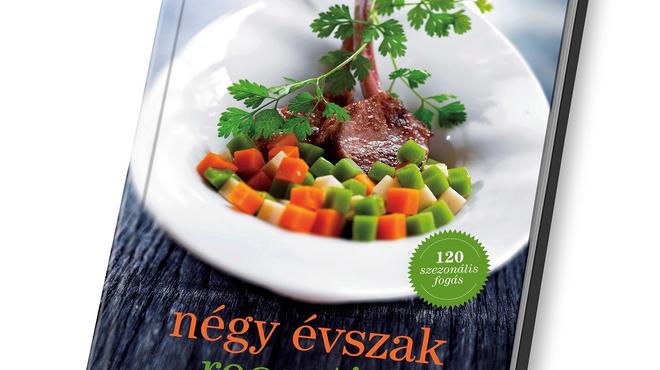 Négy Évszak Receptjei - megjelent az új szakácskönyvem!