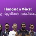 Miért független a Mérce? - Segíts felépíteni Magyarország első kizárólag közösségi fínanszírozásból működő hírportálját!