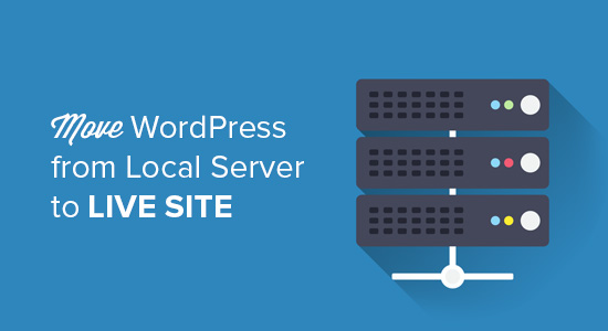 how-to-move-wordpress-from-local-server-to-live-site.jpg