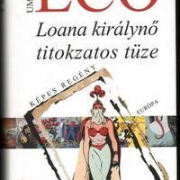 Umberto Eco: Loana királynő titokzatos tüze