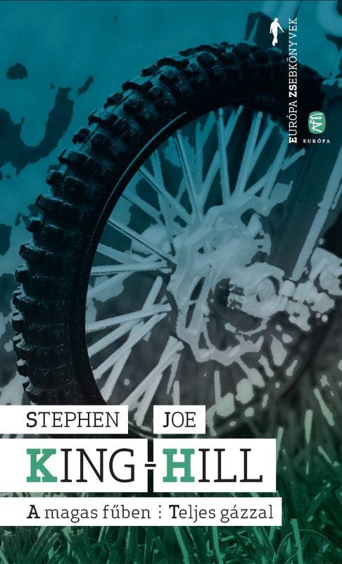 Stephen King – Joe Hill: A magas fűben – Teljes gázzal