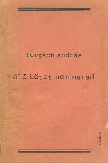 forgacha_elokotetnemmarad_b1_72dpi.jpg
