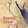 Kemény István kontinense a Duna és a Nílus között feszül