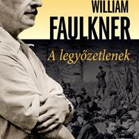 William Faulkner: A legyőzetlenek - részlet [Könyvfeszt2010]