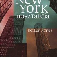 Heller Ágnes: New York-nosztalgia - részlet