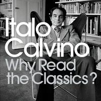 Mitől klasszikus a klasszikus? Italo Calvino 14 meghatározása