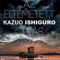 Kazuo Ishiguro új regénye csak látszólag egy szépirodalomba oltott Trónok harca light